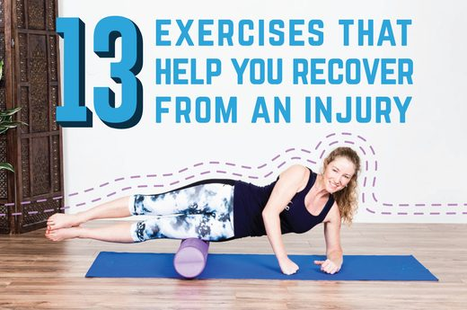 13 Exercises to Help You Recover From an Injury